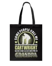CALL ME CARTWRIGHT GRANDPA THING SHIRTS Tote Bag thumbnail