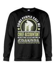 CALL ME CHIEF ACCOUNTANT GRANDPA JOB SHIRTS Crewneck Sweatshirt thumbnail