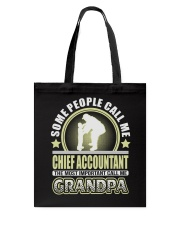 CALL ME CHIEF ACCOUNTANT GRANDPA JOB SHIRTS Tote Bag thumbnail