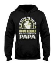 CALL ME FLORAL DESIGNER PAPA JOB SHIRTS Hooded Sweatshirt thumbnail