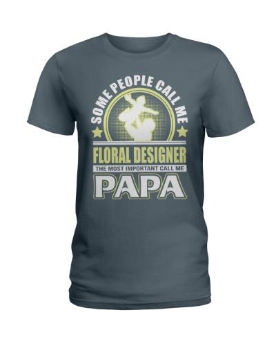 CALL ME FLORAL DESIGNER PAPA JOB SHIRTS