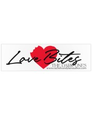 Love Bites Bumper Sticker thumbnail