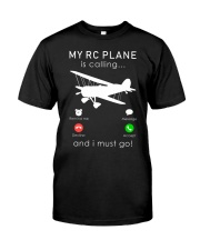 rc-plane is calling and i must go t-shirt for xmas Classic T-Shirt front