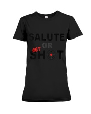 Salute Or Shot 1 Premium Fit Ladies Tee tile