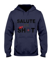 Salute Or Shot 1 Hooded Sweatshirt front