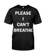 Nick Cannon please i can't breathe shirt  Classic T-Shirt front