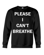 Nick Cannon please i can't breathe shirt  Crewneck Sweatshirt thumbnail