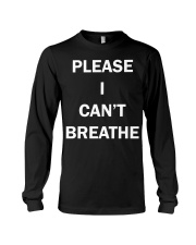 Nick Cannon please i can't breathe shirt  Long Sleeve Tee thumbnail