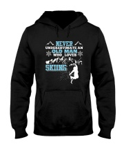 NEVER UNDERESTIMATE AN OLD MAN WHO LOVES SKIING T- Hooded Sweatshirt thumbnail