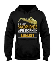 THE BEST SAXOPHONES ARE BORN IN AUGUST Hooded Sweatshirt thumbnail