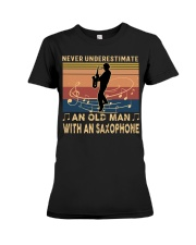 NEVER UNDERESTIMATE AN OLD MAN WITH AN SAXOPHONE Premium Fit Ladies Tee thumbnail