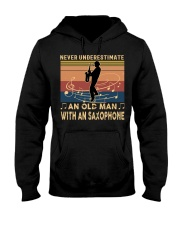 NEVER UNDERESTIMATE AN OLD MAN WITH AN SAXOPHONE Hooded Sweatshirt thumbnail