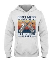 DON'T MESS WITH THE SAXOPHONE PLAYER Hooded Sweatshirt thumbnail