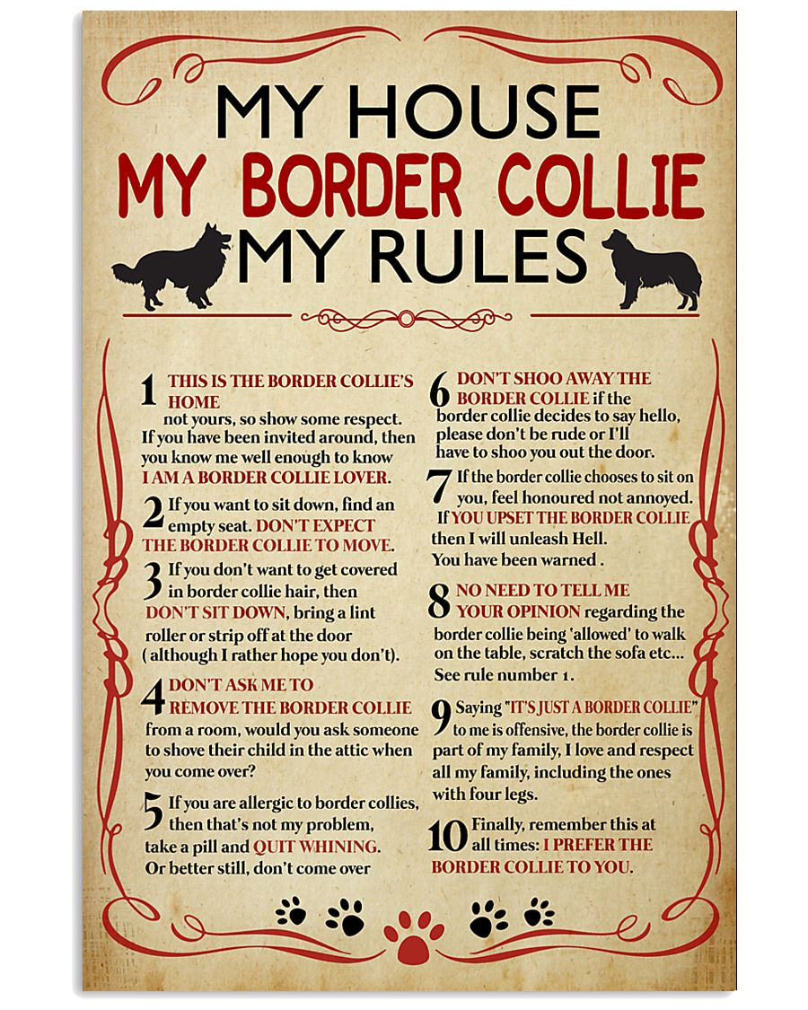My House My Border Collie My Rules 16x24 Poster