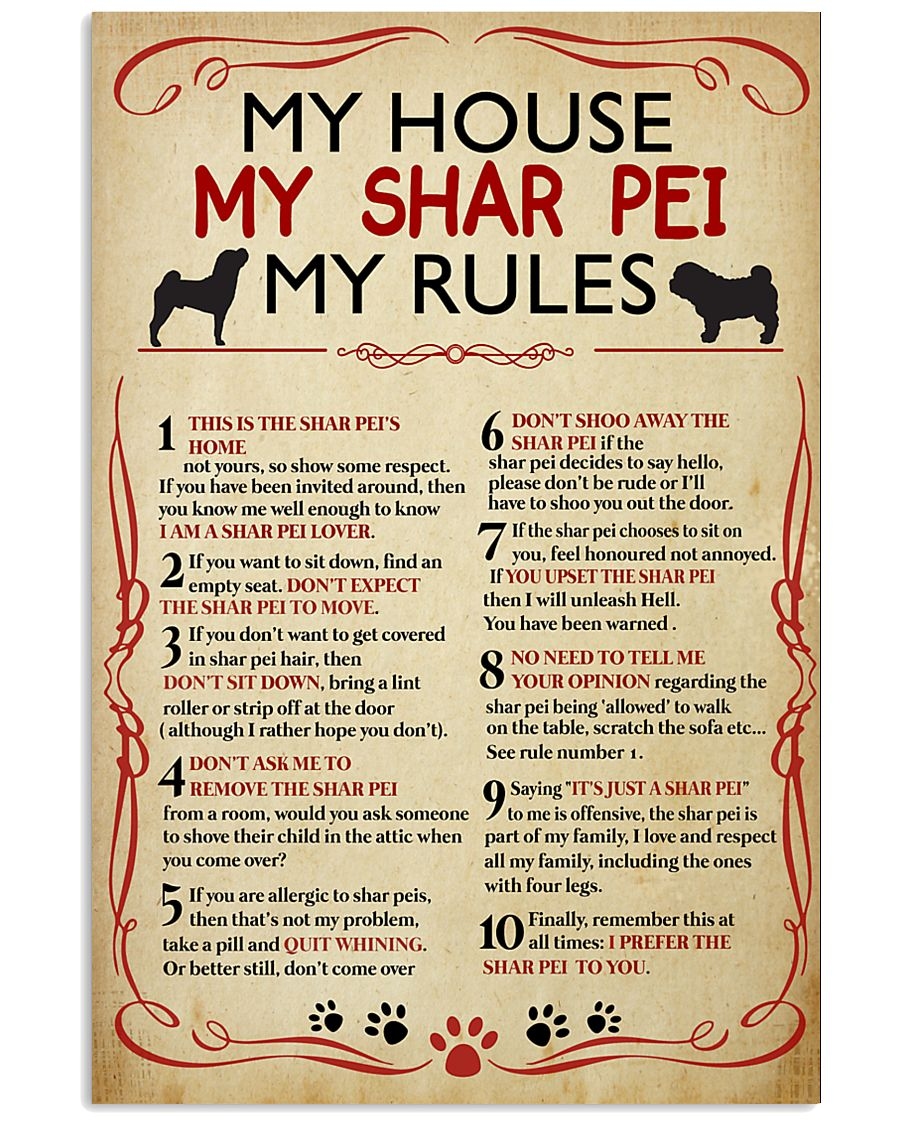 My House My Sharpei My Rules 11x17 Poster