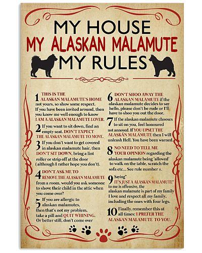 My House My Alaskan Malamute My Rule
