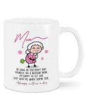 As Long As You Don't Shit Yourself Daughter To Mom Mug front