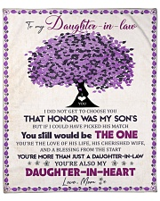 """I Didn't Get To Choose You Mom To Daughter In Law Fleece Blanket - 50"""" x 60"""" front"""