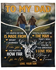 """So Much Of Me Is Made From What I Learned To Dad Fleece Blanket - 50"""" x 60"""" front"""