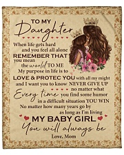 """My Baby Girl U Will Always Be-Mom-To-Daughter Fleece Blanket - 50"""" x 60"""" front"""