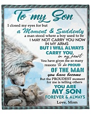 """I Closed My Eyes For But A Moment Mom To Son Fleece Blanket - 50"""" x 60"""" front"""