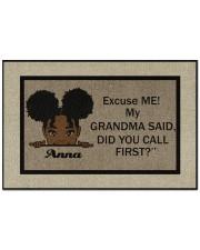 "Excuse Me My Grandma Said Did U Call First Custom Doormat 22.5"" x 15""  front"