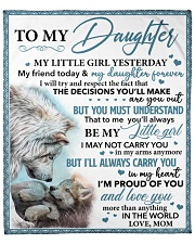 """My Little Girl Yesterday Friend Today To Daughter Fleece Blanket - 50"""" x 60"""" front"""