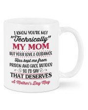 I Know You're Not Technically My Mom-from daughter Mug front