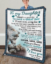 """Today Is A Good Day To Have  Great Day To Daughter Fleece Blanket - 50"""" x 60"""" aos-coral-fleece-blanket-50x60-lifestyle-front-02a"""