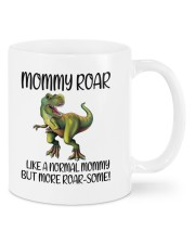 Mommy Roar Like A Normal Mommy To Mom Mug front