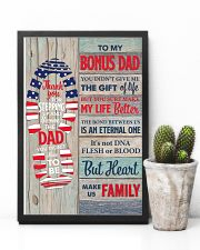 You Didn't Give Me The Gift Of Life To Bonus Dad 11x17 Poster lifestyle-poster-8