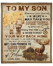 "Wherever Your Journey In Life Deer Dad To Son Fleece Blanket - 50"" x 60"" front"