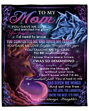 """You Gave Me Love Mother's Day Daughter to Mom Fleece Blanket - 50"""" x 60"""" front"""