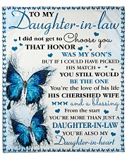 """I Didn't Get To Choose You To Daughter-in-law Fleece Blanket - 50"""" x 60"""" front"""