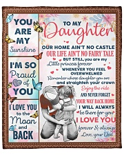 """Our Home Ain't No Castle Dad To Daughter Fleece Blanket - 50"""" x 60"""" front"""