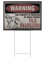 Fila dog this property is protected 24x18 Yard Sign back