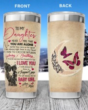Never Feel That You Are Alone Mom To Daughter 20oz Tumbler aos-20oz-tumbler-lifestyle-front-82