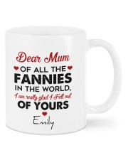 Personalized Dear Mum Of All The Fannies To Mom Mug front