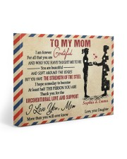 Daughter To Mom I Am Forever Grateful For All 20x16 Gallery Wrapped Canvas Prints front