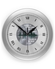 Life Teaches Us To Make Good Use Of Time Wall Clock front