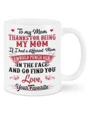 Thanks for being my mom Mug front