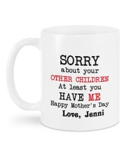 Personalized Sorry About Your Other Children -Mom Mug back