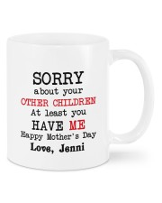 Personalized Sorry About Your Other Children -Mom Mug front
