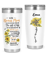 Personalized U May Not Have Given Me To Bonus Mom 20oz Tumbler front