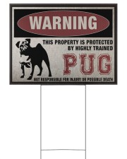 PUG dog this property is protected 24x18 Yard Sign front