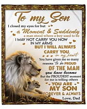 """I Closed My Eyes For But A Moment Dad To Son  Fleece Blanket - 50"""" x 60"""" front"""