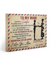 Son To Mom I Am Forever Grateful For All Custom 20x16 Gallery Wrapped Canvas Prints front