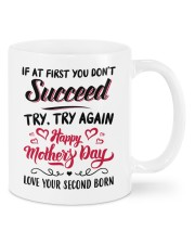 If At First You Don't Succeed Try Again To Mom Mug front