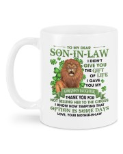 I Didn't Give U The Gift Of Life To Son-in-Law Mug back