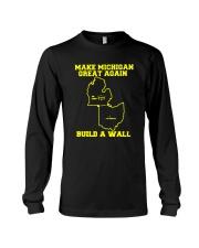 Make Michigan Great Again Build A Wall T Shirt Long Sleeve Tee thumbnail
